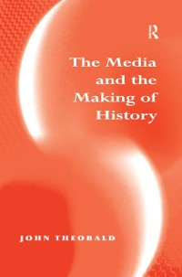 Cover Media and the Making of History