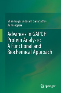 Cover Advances in GAPDH Protein Analysis: A Functional and Biochemical Approach
