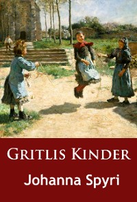 Cover Gritlis Kinder