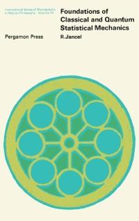 Cover Foundations of Classical and Quantum Statistical Mechanics