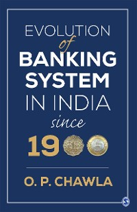 Cover Evolution of Banking System in India since 1900