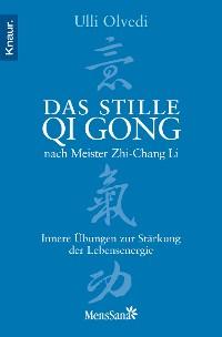 Cover Das stille Qi Gong nach Meister Zhi-Chang Li