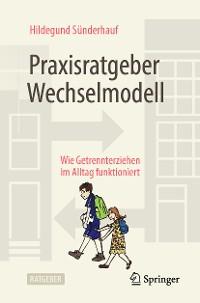 Cover Praxisratgeber Wechselmodell