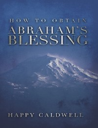 Cover How to Obtain Abraham's Blessing