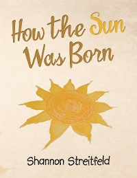 Cover How the Sun Was Born