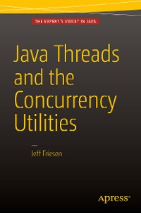 Cover Java Threads and the Concurrency Utilities