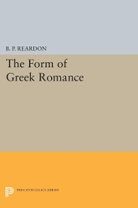 Cover The Form of Greek Romance