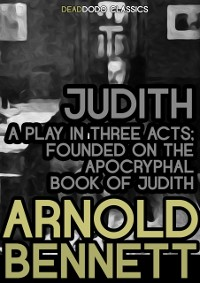 Cover Judith, a Play in Three Acts
