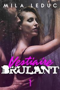 Cover Vestiaire Brûlant - TOME 1