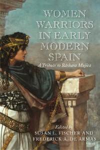 Cover Women Warriors in Early Modern Spain