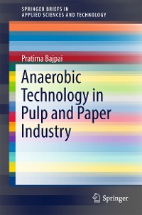 Cover Anaerobic Technology in Pulp and Paper Industry