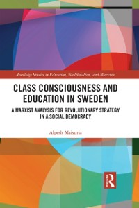 Cover Class Consciousness and Education in Sweden