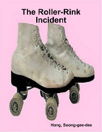Cover The Roller-Rink Incident