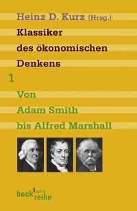 Cover Klassiker des ökonomischen Denkens Band 1