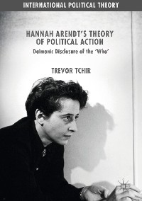 Cover Hannah Arendt's Theory of Political Action
