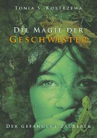 Cover Die Magie der Geschwister