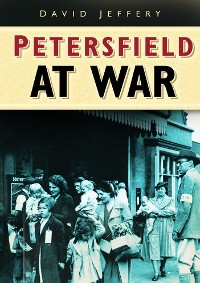 Cover Petersfield At War