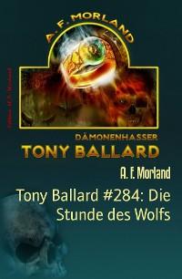 Cover Tony Ballard #284: Die Stunde des Wolfs