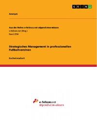 Cover Strategisches Management in professionellen Fußballvereinen