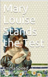 Cover Mary Louise Stands the Test