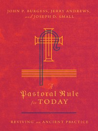 Cover A Pastoral Rule for Today