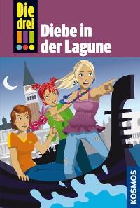 Cover Die drei !!!, 35, Diebe in der Lagune (drei Ausrufezeichen)