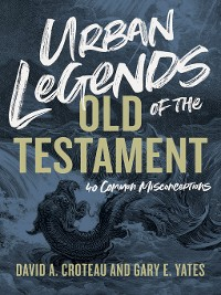 Cover Urban Legends of the Old Testament