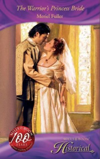 Cover Warrior's Princess Bride (Mills & Boon Historical)