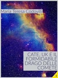 Cover Cate, UK e il formidabile drago delle comete