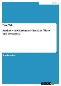 "Cover Analyse von Gianlorenzo Berninis ""Pluto und Proserpina"""