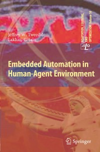 Cover Embedded Automation in Human-Agent Environment