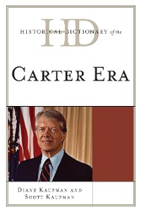 Cover Historical Dictionary of the Carter Era
