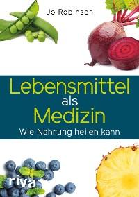 Cover Lebensmittel als Medizin