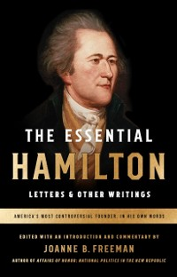 Cover Essential Hamilton: Letters & Other Writings