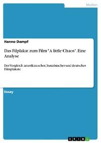 """Cover Das Filplakat zum Film """"A little Chaos"""". Eine Analyse"""