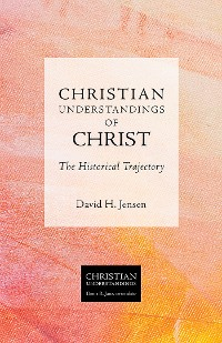 Cover Christian Understandings of Christ
