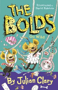 Cover The Bolds Go Wild