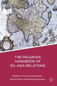 Cover The Palgrave Handbook of EU-Asia Relations