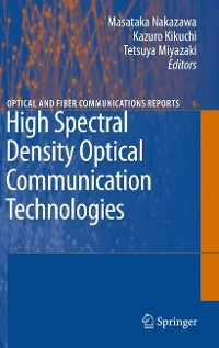 Cover High Spectral Density Optical Communication Technologies