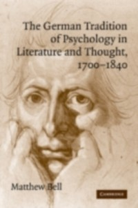Cover German Tradition of Psychology in Literature and Thought, 1700-1840