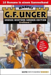 Cover G. F. Unger Sonder-Edition Großband 1 - Western-Sammelband
