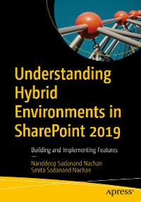 Cover Understanding Hybrid Environments in SharePoint 2019