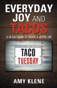 Cover Everyday Joy and Tacos