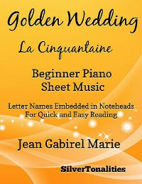 Cover Golden Wedding La Cinquantaine Easiest Piano Sheet Music