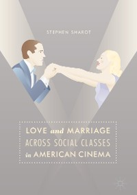 Cover Love and Marriage Across Social Classes in American Cinema