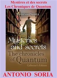 Cover Mystères et des secrets. Les Chroniques de Quantum (Collector's Edition)
