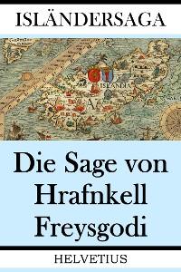 Cover Die Sage von Hrafnkell Freysgodi