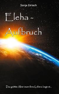 Cover Eleha - Aufbruch