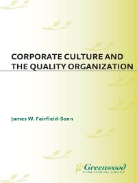 Cover Corporate Culture and the Quality Organization