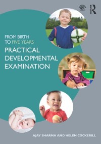 Cover From Birth to Five Years: Practical Developmental Examination